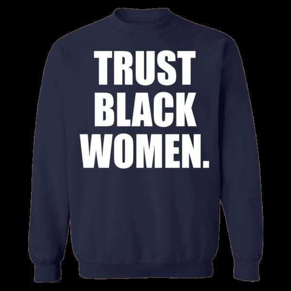 Trust Black Women Sweatshirt